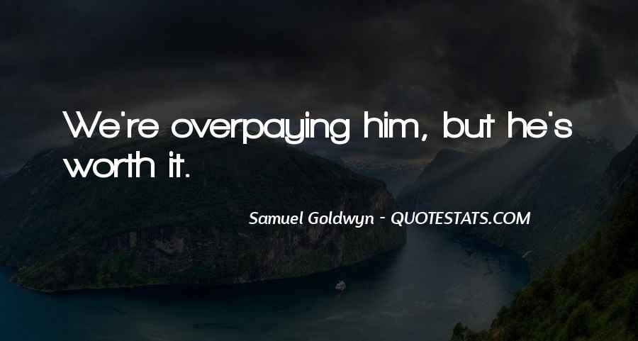 Samuel Goldwyn Quotes #1193421