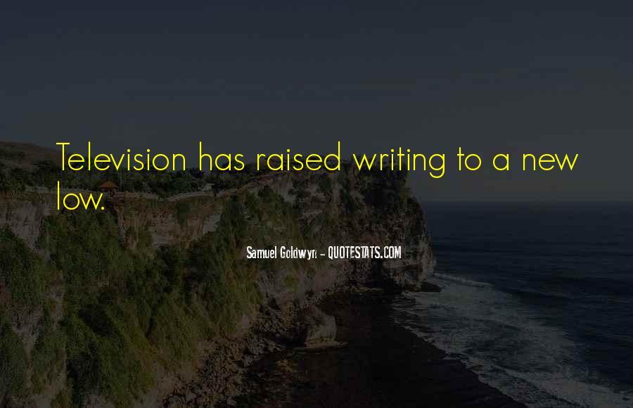 Samuel Goldwyn Quotes #1285566