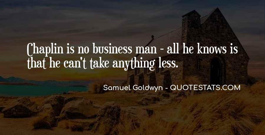 Samuel Goldwyn Quotes #1370401