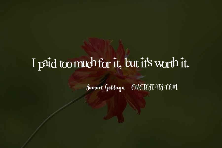 Samuel Goldwyn Quotes #1378321