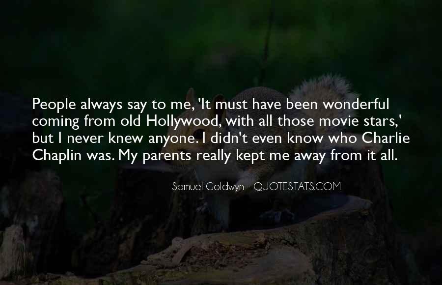 Samuel Goldwyn Quotes #1648395