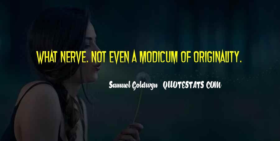 Samuel Goldwyn Quotes #1720692