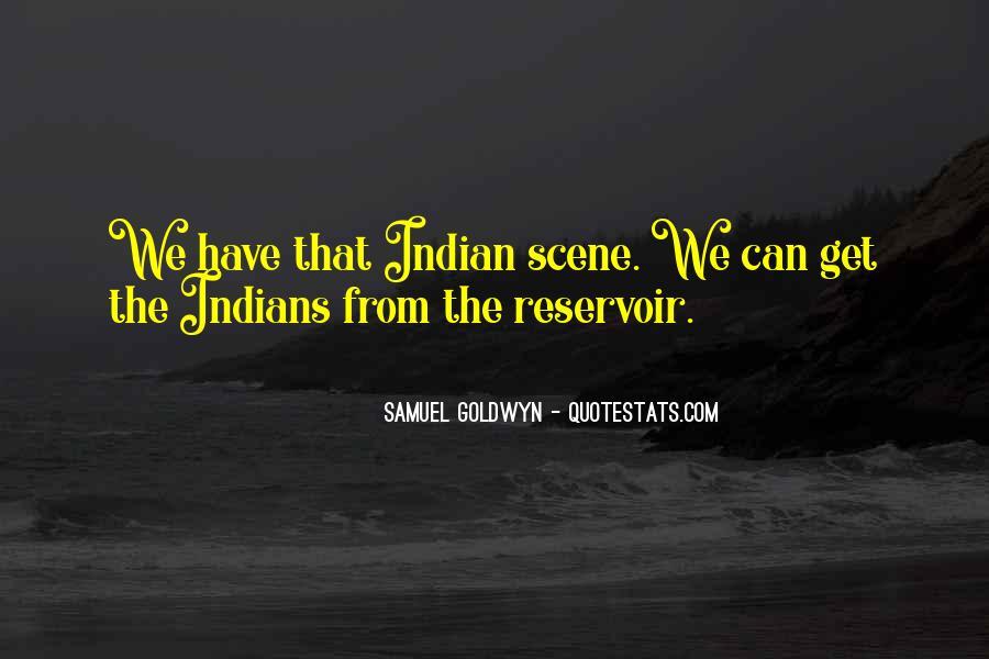 Samuel Goldwyn Quotes #1877388