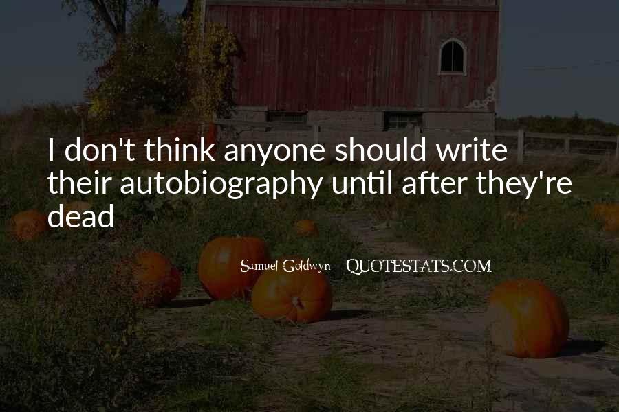 Samuel Goldwyn Quotes #274567