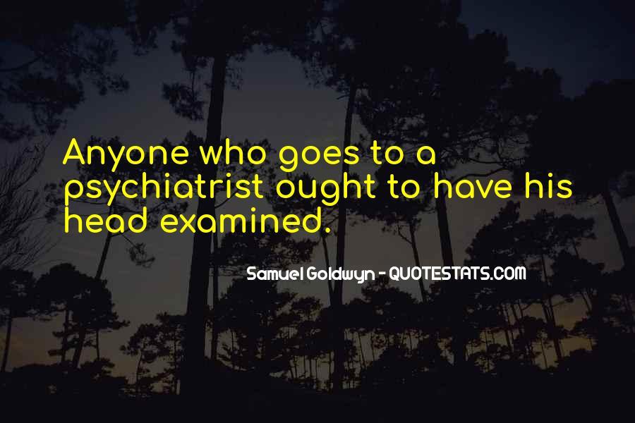 Samuel Goldwyn Quotes #280888