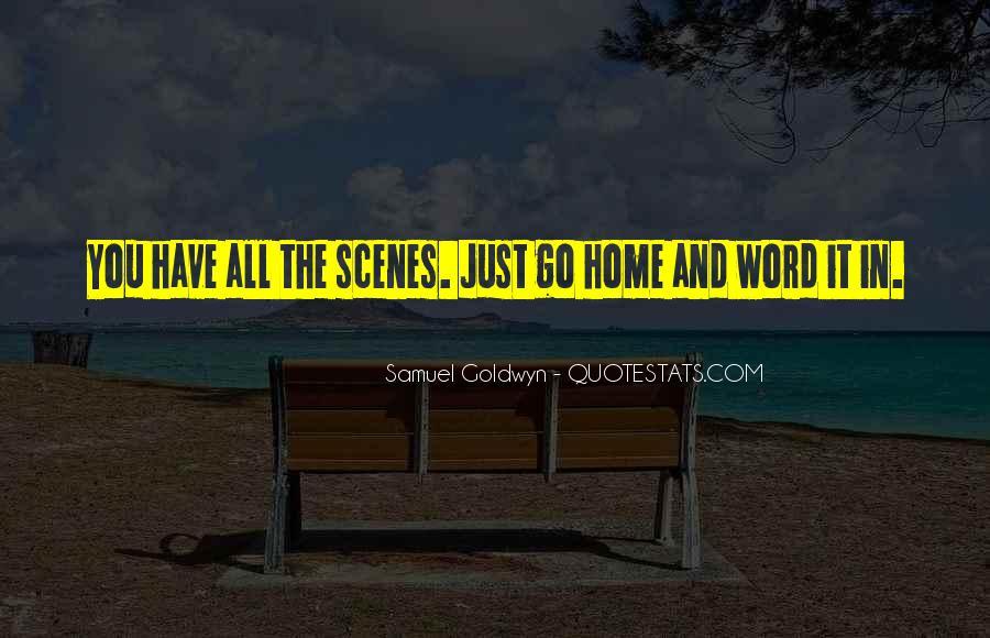 Samuel Goldwyn Quotes #35316