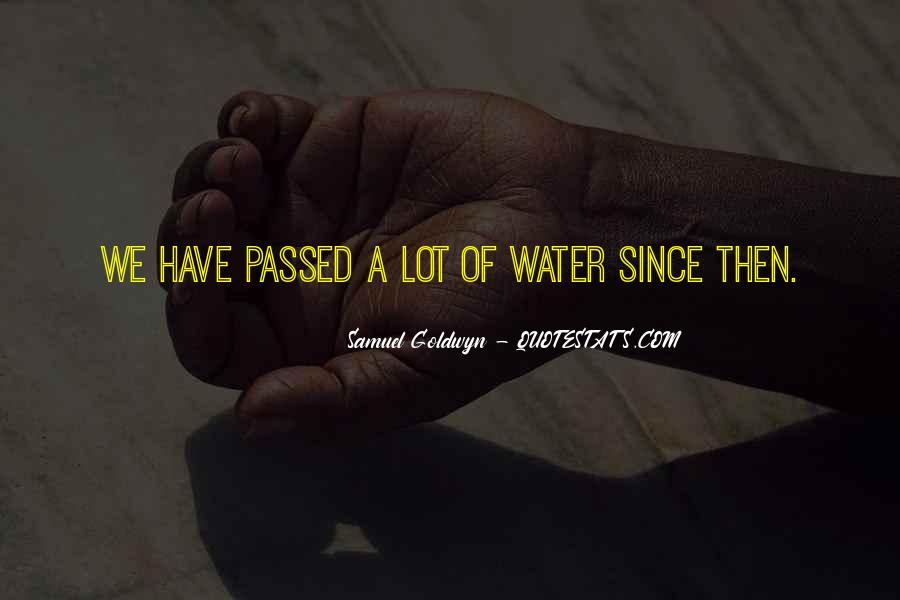 Samuel Goldwyn Quotes #371924