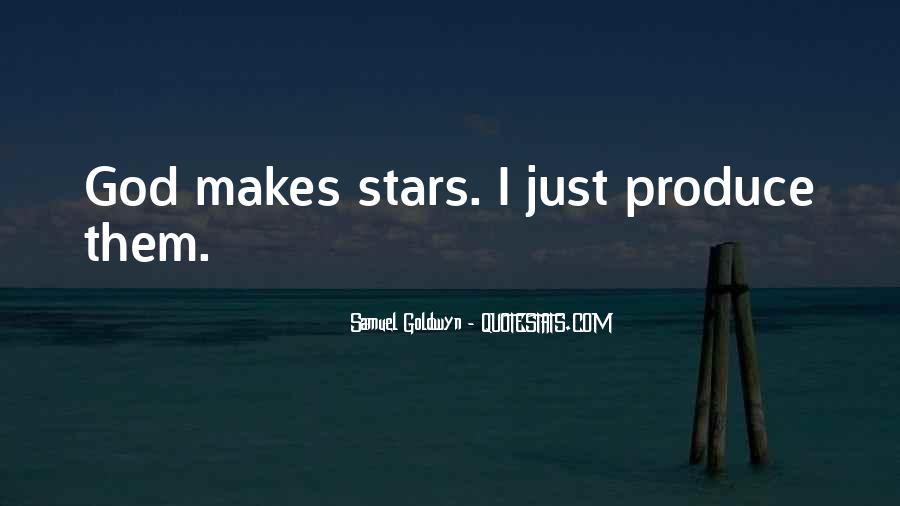 Samuel Goldwyn Quotes #378223