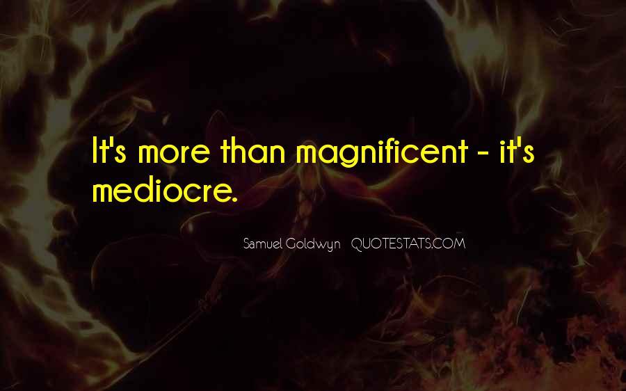 Samuel Goldwyn Quotes #38254