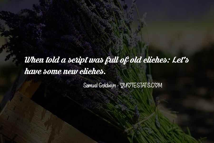 Samuel Goldwyn Quotes #397625