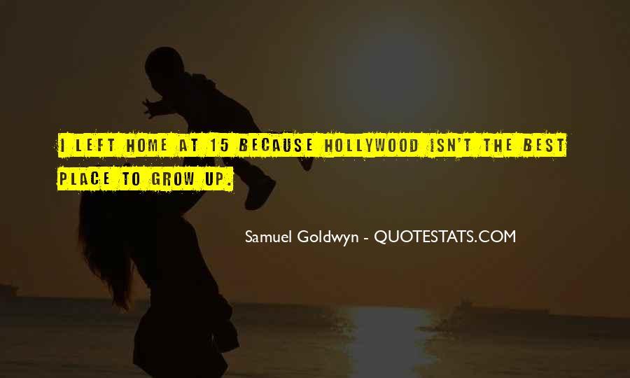 Samuel Goldwyn Quotes #417092