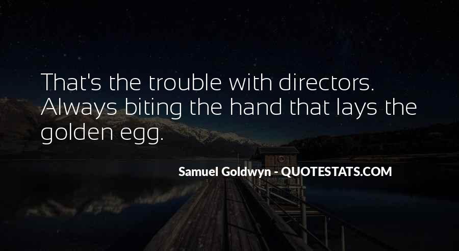 Samuel Goldwyn Quotes #5345