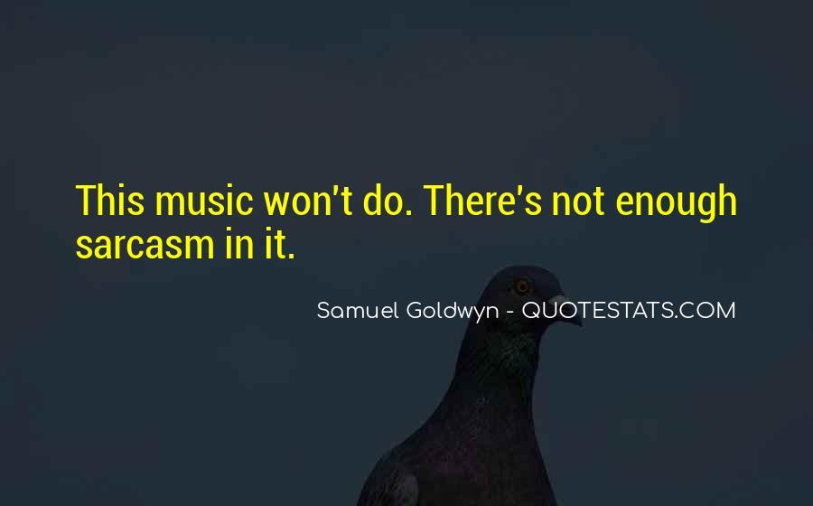 Samuel Goldwyn Quotes #559290