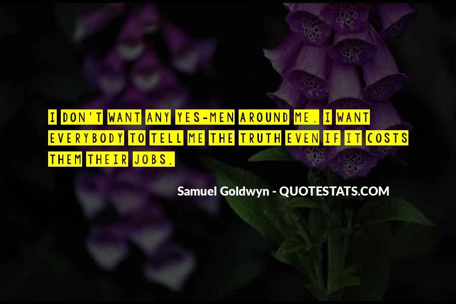 Samuel Goldwyn Quotes #656918