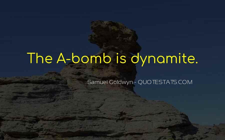 Samuel Goldwyn Quotes #685550