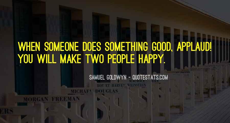 Samuel Goldwyn Quotes #689078