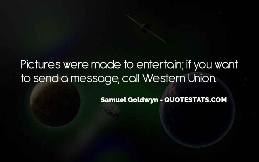 Samuel Goldwyn Quotes #70549