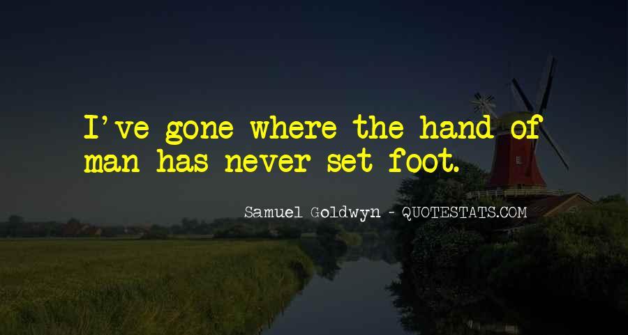 Samuel Goldwyn Quotes #765434