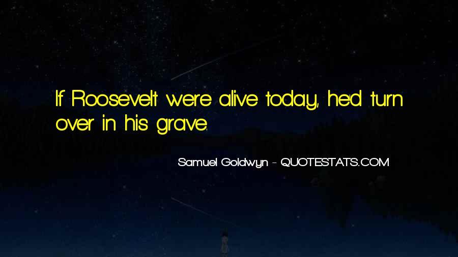 Samuel Goldwyn Quotes #809538
