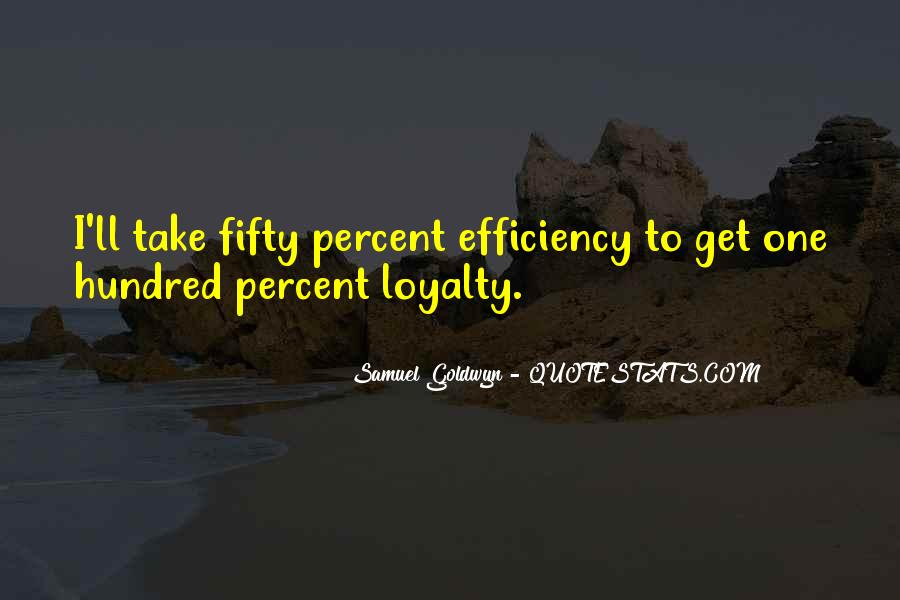 Samuel Goldwyn Quotes #837734