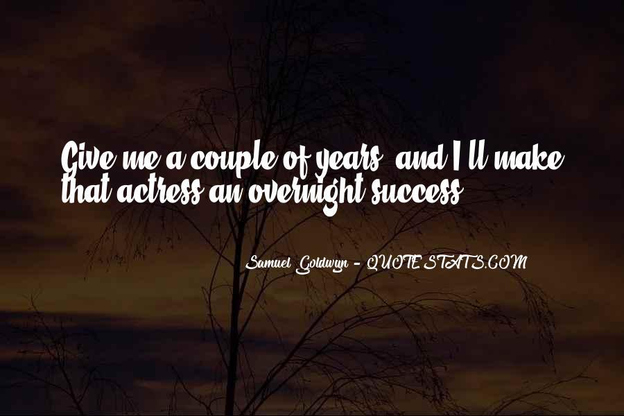 Samuel Goldwyn Quotes #864385