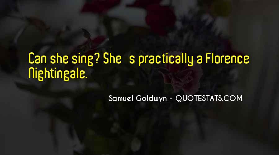 Samuel Goldwyn Quotes #883050