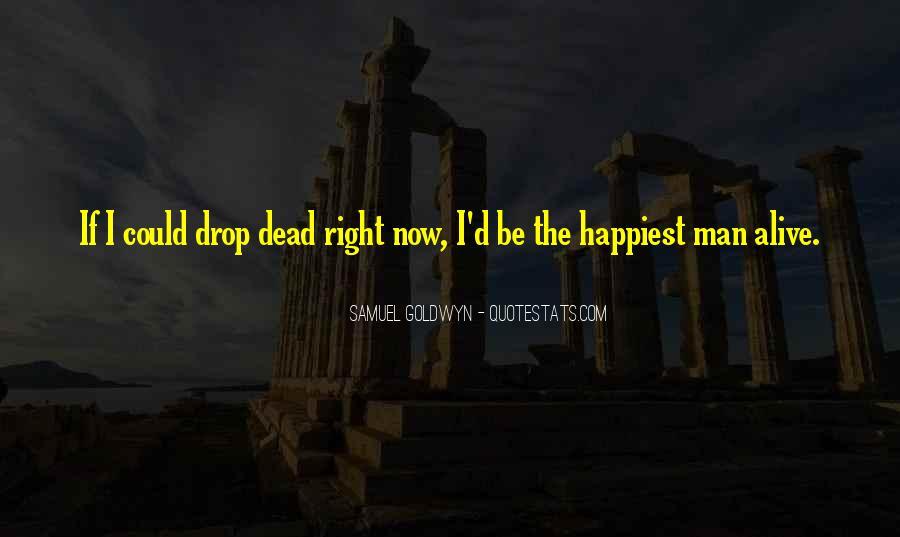 Samuel Goldwyn Quotes #974574