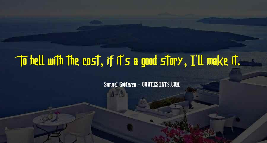 Samuel Goldwyn Quotes #980988