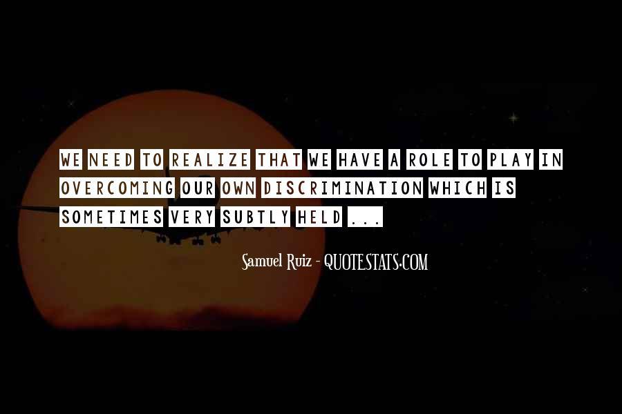 Samuel Ruiz Quotes #727649