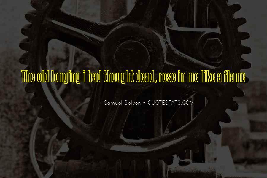 Samuel Selvon Quotes #897224