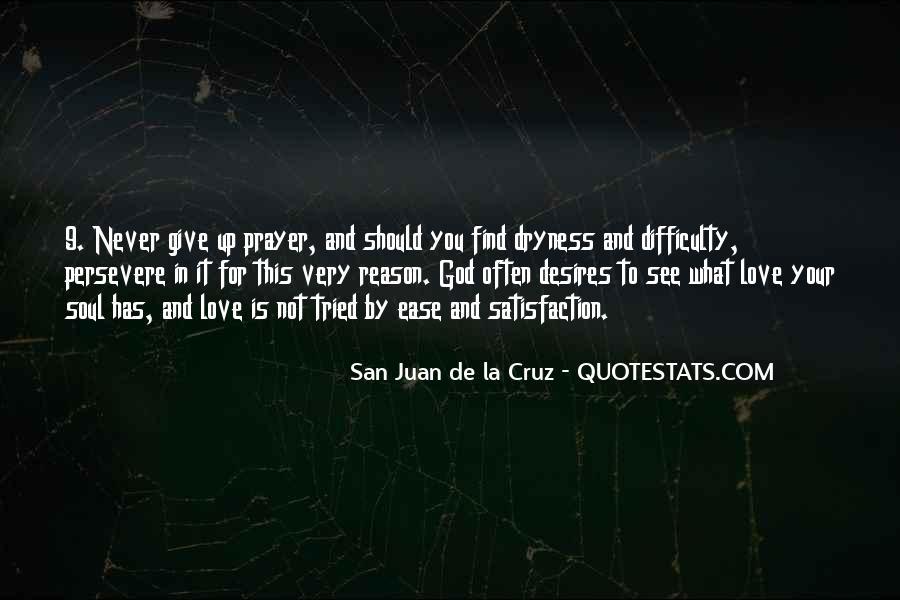 San Juan De La Cruz Quotes #100724