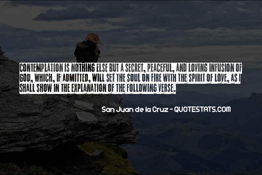 San Juan De La Cruz Quotes #1071400