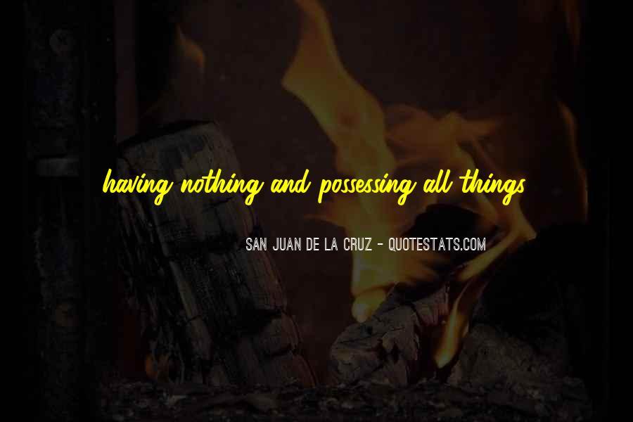 San Juan De La Cruz Quotes #1291573