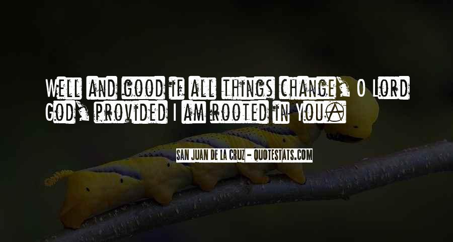 San Juan De La Cruz Quotes #1303756