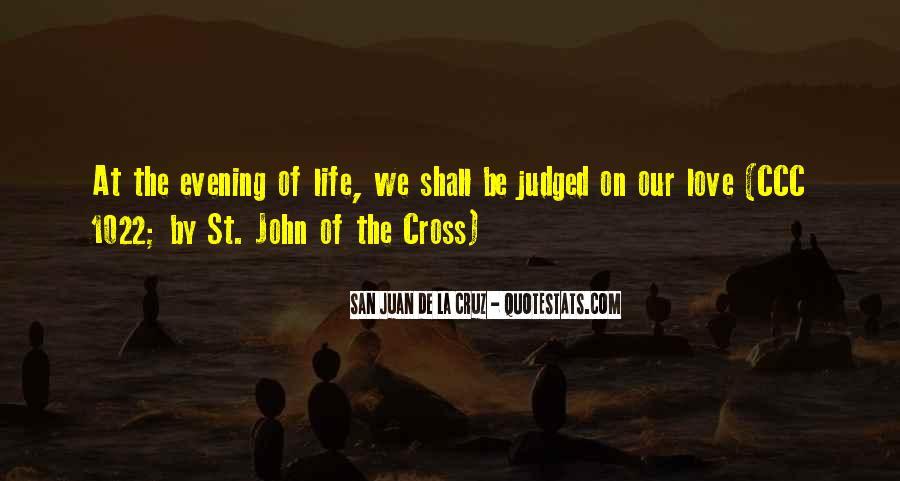 San Juan De La Cruz Quotes #1432967
