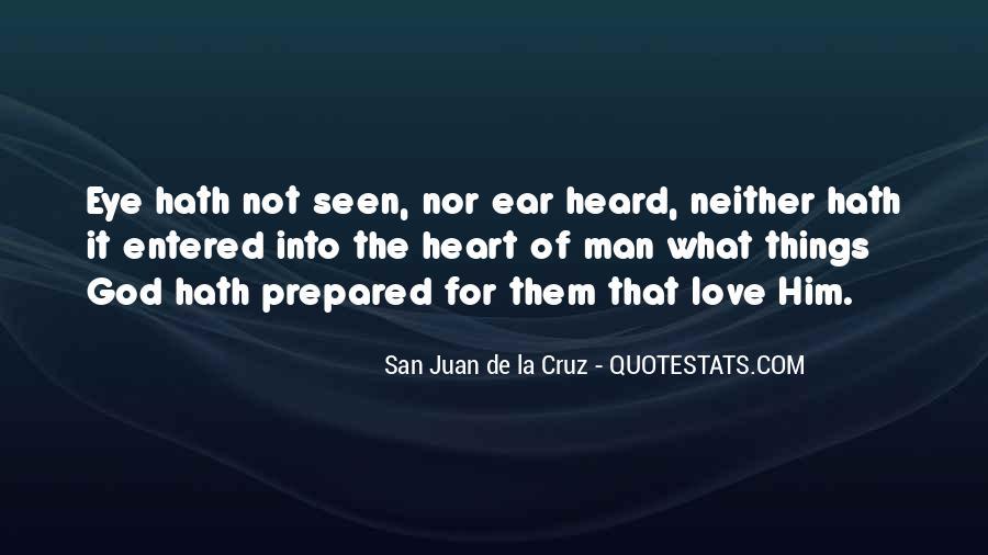 San Juan De La Cruz Quotes #1496620