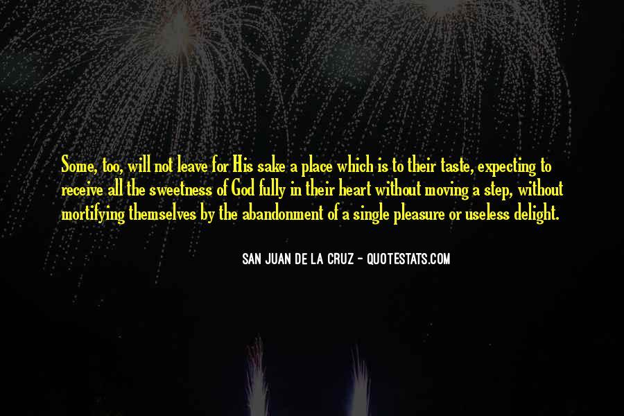 San Juan De La Cruz Quotes #1547339