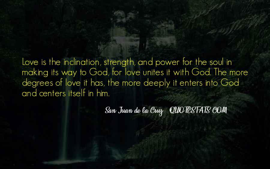 San Juan De La Cruz Quotes #1559735