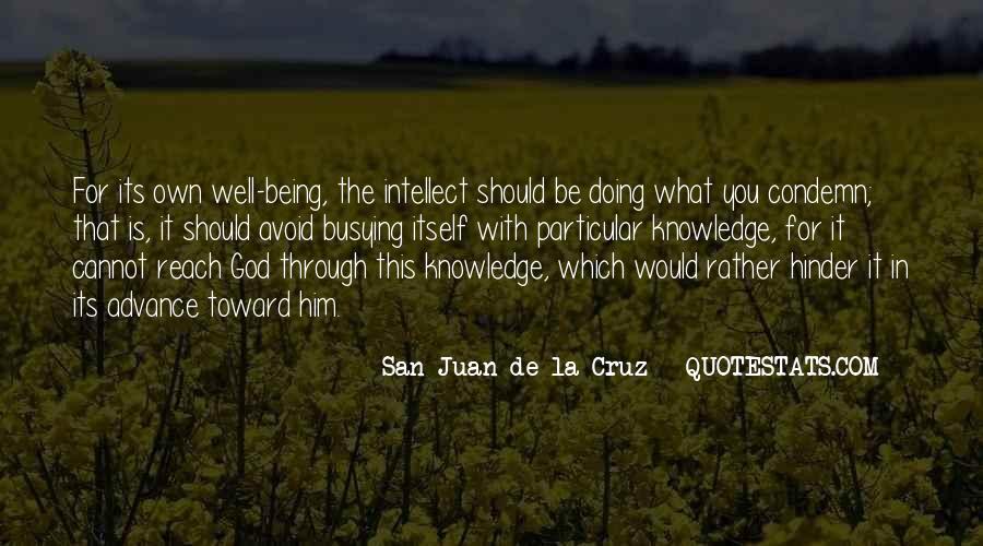 San Juan De La Cruz Quotes #1768670
