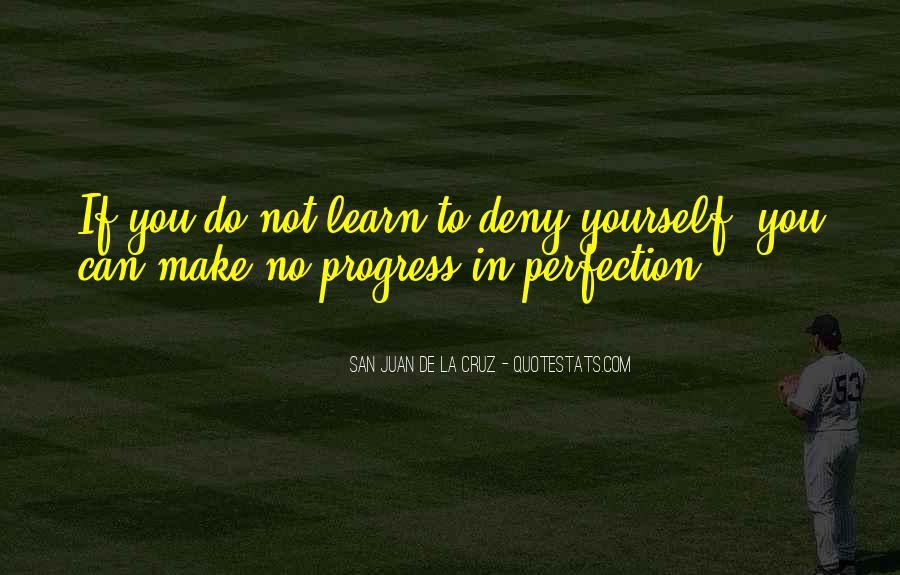 San Juan De La Cruz Quotes #235155