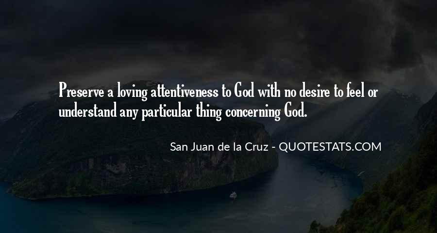 San Juan De La Cruz Quotes #33258