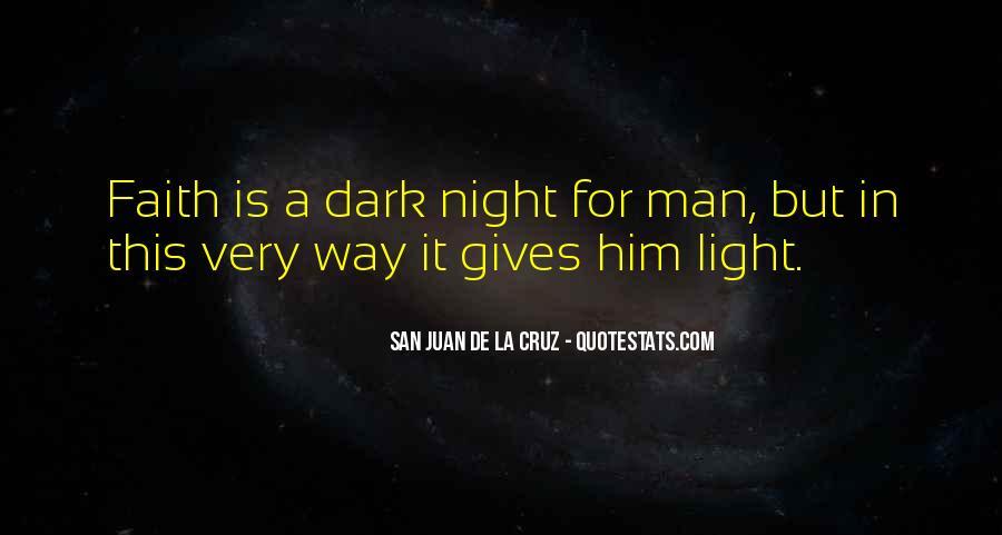 San Juan De La Cruz Quotes #374511