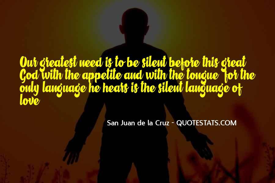 San Juan De La Cruz Quotes #421683