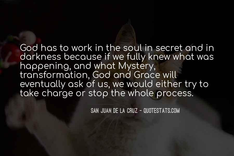San Juan De La Cruz Quotes #861664