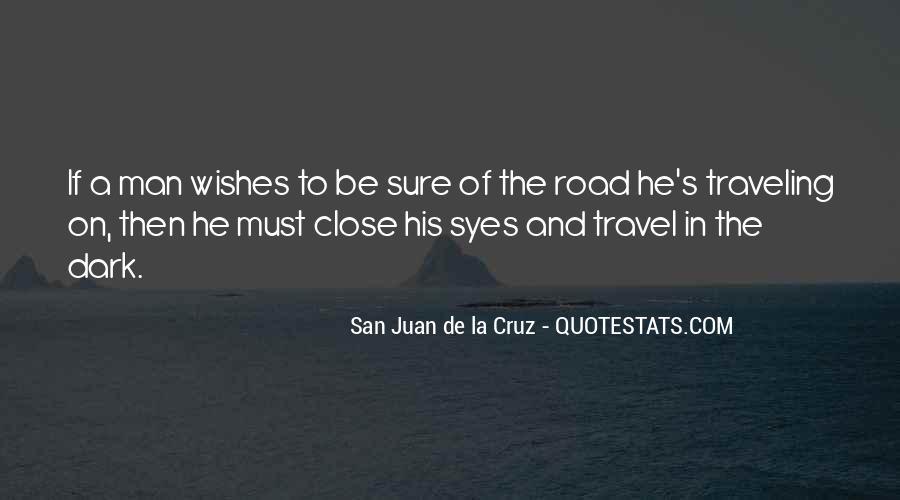 San Juan De La Cruz Quotes #870072