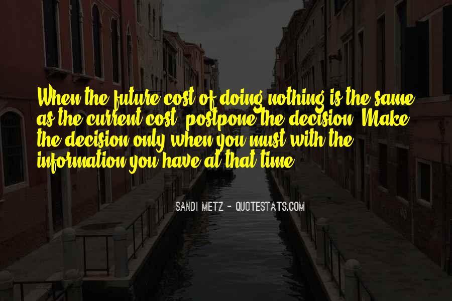 Sandi Metz Quotes #1571494