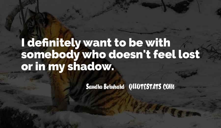 Sandra Bernhard Quotes #1085130