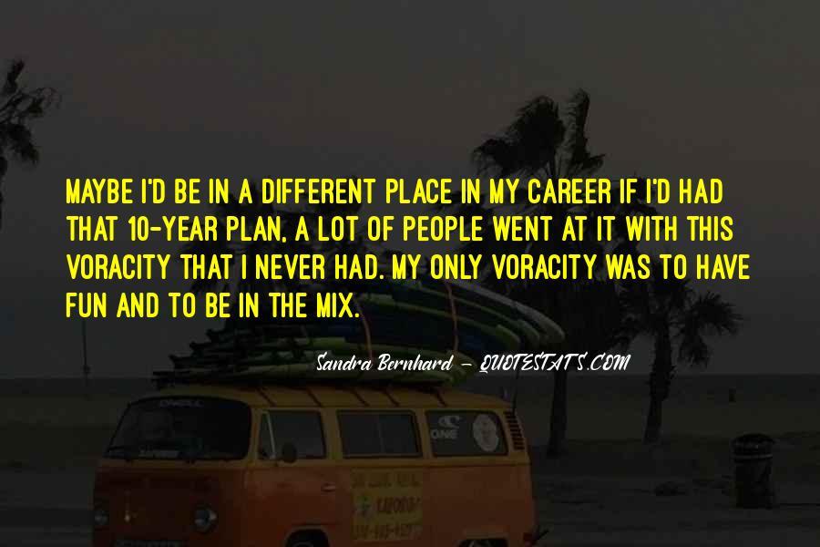 Sandra Bernhard Quotes #1180965