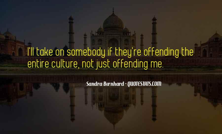 Sandra Bernhard Quotes #137111