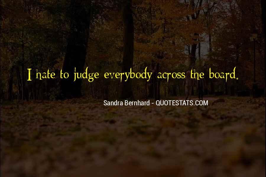 Sandra Bernhard Quotes #1388599